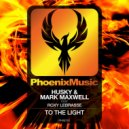 Husky & Mark Maxwell feat. Roxy Lebrasse - To The Light (Extended Mix)