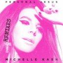 Michelle Kash - Personal Jesus (Joe Maz Extended Club Remix)