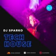 DJ SPARKO - TECH HOUSE (VOL.21)