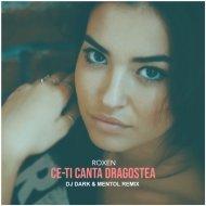 Roxen - Ce-ti Canta Dragostea (Dj Dark & Mentol Remix)