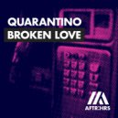 Quarantino - Broken Love (Extended Mix)