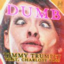 Timmy Trumpet feat. Charlott Boss - Dumb (Original Mix)