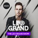 Leo Grand - The Leo Grand Show 025 ()