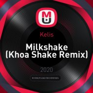 Kelis - Milkshake (Khoa Shake Remix)
