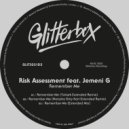 Risk Assessment feat. Jemeni G - Remember Me (Extended Mix)