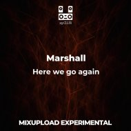 Marshall - Here we go again (Original Mix)