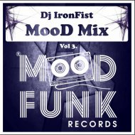 IronFist - Mood Mix Vol. 3 ()