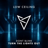 DONT BLINK - Turn The Lights Out (Original Mix)