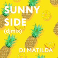 DJ Matilda - Sunny Side ()