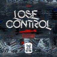 Husman - Lose Control (Original Mix)