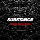 Substance - Tribal Behaviour (Original Mix)