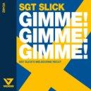 Sgt Slick & John Course - Gimme! Gimme! Gimme! (Sgt Slick\'s Melbourne Recut)