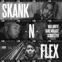 Wax Motif, Taiki Nulight, Scrufizzer - Skank N Flex (Original Mix)