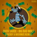 Duck Sauce - Big Bad Wolf (Freddy & Maximus Remix)