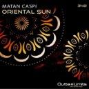Matan Caspi - Oriental Sun (Original Mix)