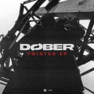 DØBER - Twisted (Extended Mix)
