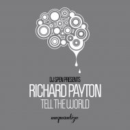 Richard Payton - Tell The World (Dub Mix)