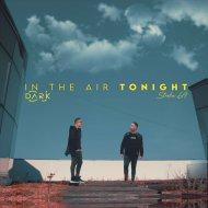 Stroke69 & Dj Dark - In The Air Tonight (Extended)