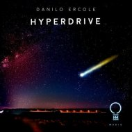 Danilo Ercole - Hyperdrive (Extended Mix)