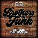 Brothers Of Funk - Up Jump The Boogie (Original Mix)