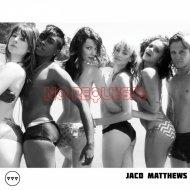 Jaco Matthews - No Requests (Original Mix)