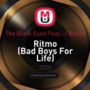 The Black Eyed Peas, J Balvin - Ritmo (Bad Boys For Life) (DJ Solovey Remix)
