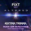 Extra Terra - Man or Machine (Original Mix)