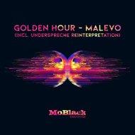 Golden Hour - Malevo (Underspreche Reinterpretation)