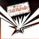 Sad Mafioso - Ce Que Tu Cherches ()