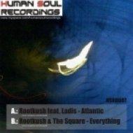 Rootkush - Atlantic (feat. Ladis Sitte)