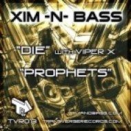 Xim & Bass Feat. Viper X - Prophets (original Mix)
