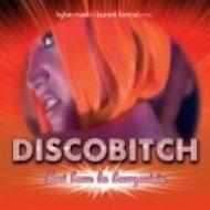 Disco Bitch - C Est Beau La Bourgeoisie (Extended Original Mix)