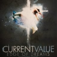 Current Value, Snow - Edge Of Dreams ()