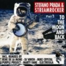 Streamrocker, Stefano Prada - To the Moon and Back  (Marty Fame Remix)