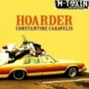 Constantine Caravelis - Hoarder - Johnny Dangerously\'s Disposophobia Breaks Mix ()