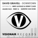 David Gravell - Downtown - Anjiro Rijo Remix ()