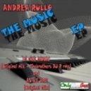 Andrea Rullo - In the Music  (Thebrothers Dj R Remix)