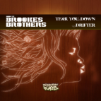 The Brookes Brothers  - Tear You Down ()