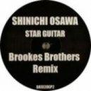 Shinichi Osawa - Star Guitar  (The Brookes Brothers Remix)