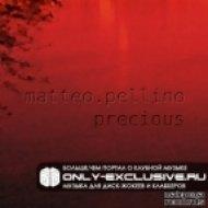 Matteo Pellino -  Precious  (Original Mix)