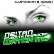 NE!TAN feat Edyta Nawrocka - Watch Me (Daan\\\'D Remix)