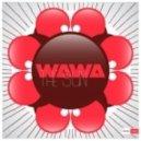 Wawa - The Sun  (Tribal Mix)
