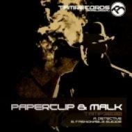 Paperclip & Malk - Detective ()