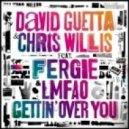 David Guetta & Chris Willis feat. Fergie & Lmfao - Gettin\\\' Over You  (Dj Amor Remix)