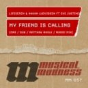 Lifeserzh and Hakan Ludvigson Feat Eve Justine - My Friend Is Calling  (Matthew Nagle Remix)