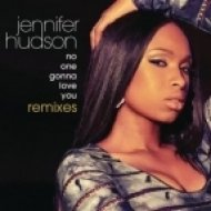 Jennifer Hudson - No One Gonna Love You (Bimbo Jones Remix)
