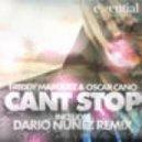 Oscar Cano & Freddy Marquez - Cant Stop  (Dario Nunez Remix)