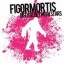 Disease Between Stars - Figor Mortis  (BeatBam Remix)