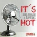 John Jacobsen , G.Martinez - Its Hot  (Dexel & LeManuel Tanga Rmx)