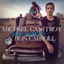 Michael Canitrot & Ron Carrol - When You Got Love  (Nyx Syrinx Nelio Remix)